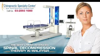 The Best & Most Advanced Spinal Decompression Therapy in Malaysia