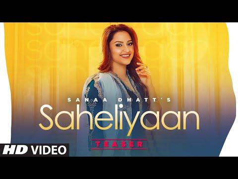 Song Teaser ► Saheliyaan | Sanaa | Releasing 16 March 2021