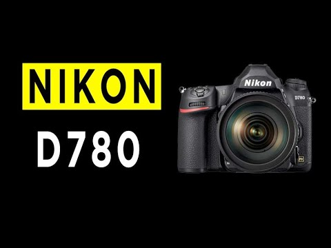 Nikon D780 Mirrorless Camera Highlights & Overview -2020