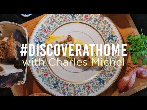 #DiscoverAtHome with Charles Michel