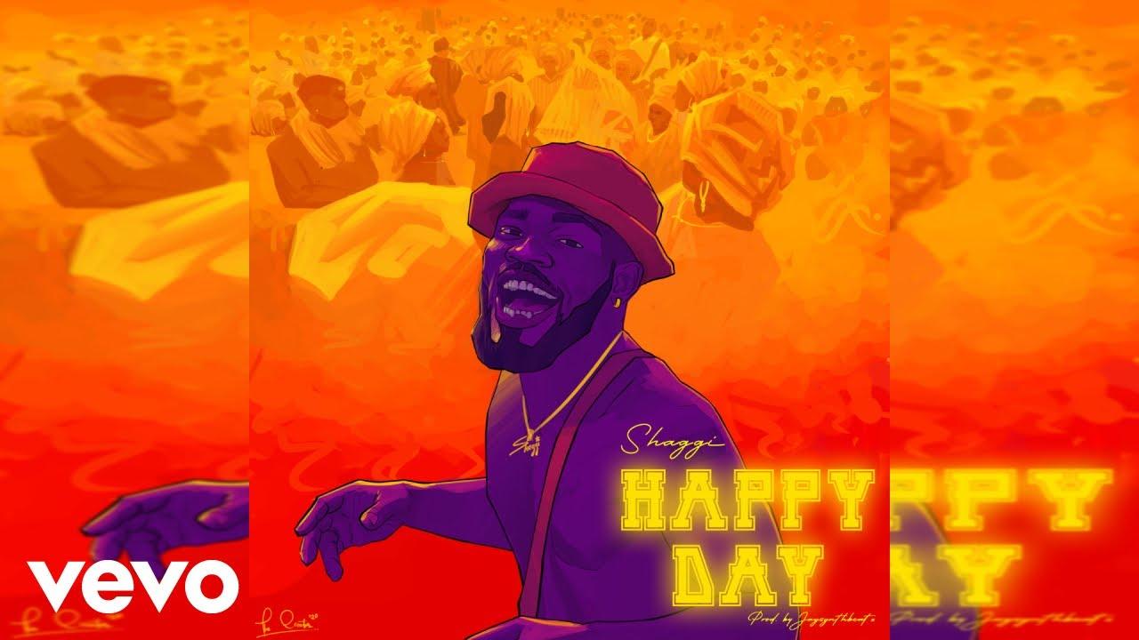Broda Shaggi - Happy Day (Official Audio)