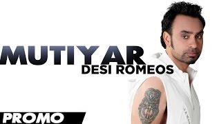 Babbu Maan - Mutiyar [Promo] - [Desi Romeos] - 2012 - Latest Punjabi Songs