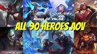 ALL 90 HERO ARENA OF VALOR SO FAR 2019