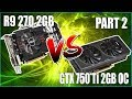 FPS BATTLE - GTA 5 - GTX 750ti vs R9 270 vs R9 270X vs GTX 960 [1080p Benchmark]
