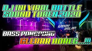 DJ AAYE BASS PONGPONG VIRAL BATTLE SOUND TUREN 2020 BY SandyAslan