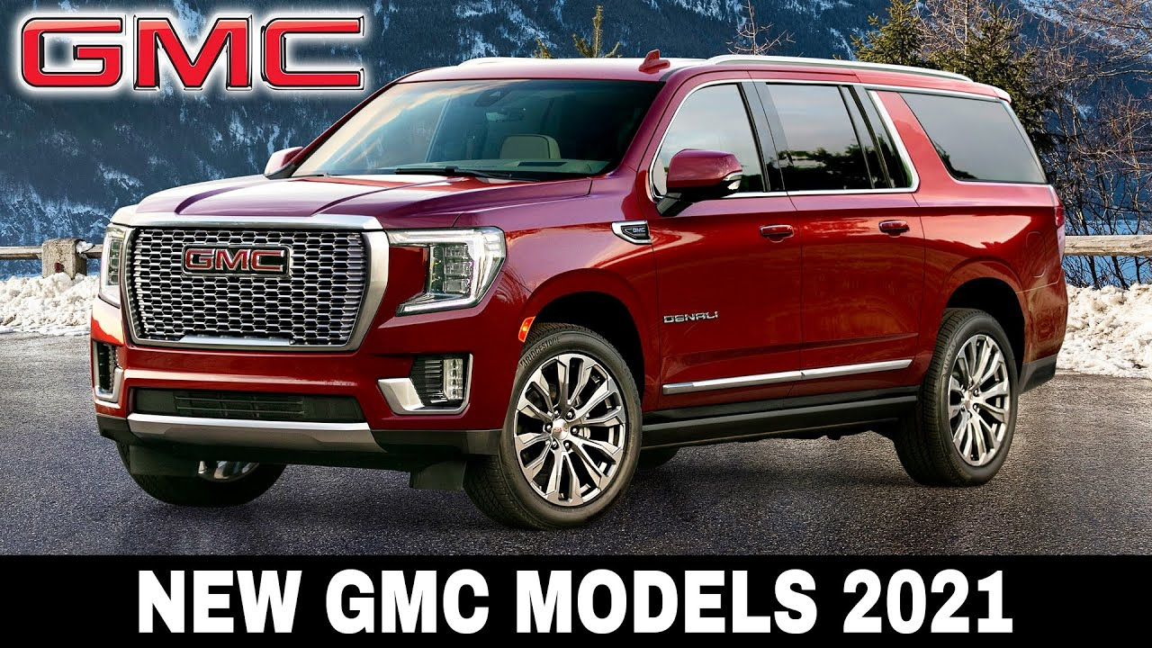 5 Gmc Suvs And Trucks Growing In Size And Function For 2021 Youtube