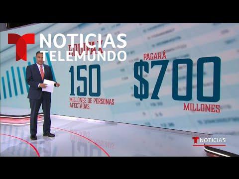 Equifax pagará millonaria multa a Estados Unidos | Noticias Telemundo