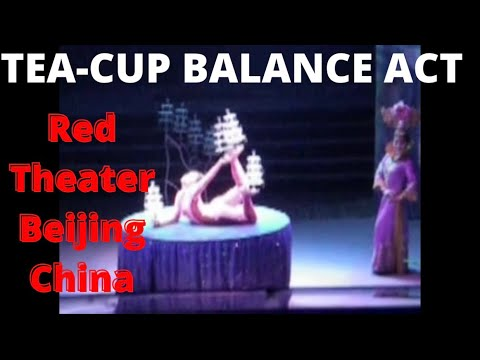 """Chinese """"Teacup"""" Performers!"""