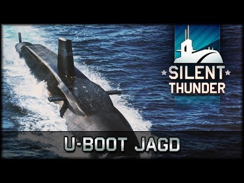 War Thunder - Silent Thunder - U-Boot Jagd [ deutsch 🐄 gameplay ]