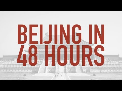 Beijing in 48 hours (all you need to do)