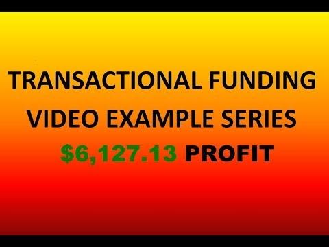 TRANSACTIONAL FUNDING VIDEO EXAMPLE SERIES