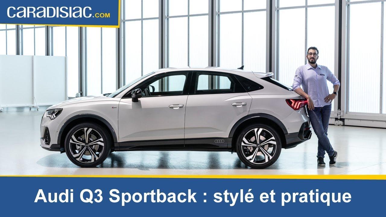 pr u00e9sentation - audi q3 sportback   styl u00e9 et pratique