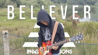 Believer Guitar Cover - Imagine Dragons [Kordter Productions] 4K
