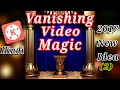 "Impossible Vanishing ""effects-2"" magic tricks revealed in your personalized video editing apps."