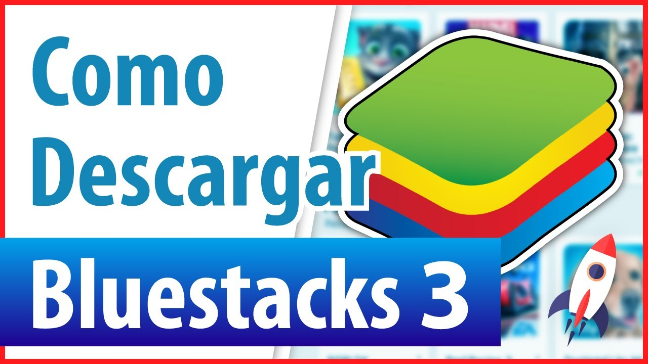 descargar bluestacks 3 para pc windows 7 32 bits