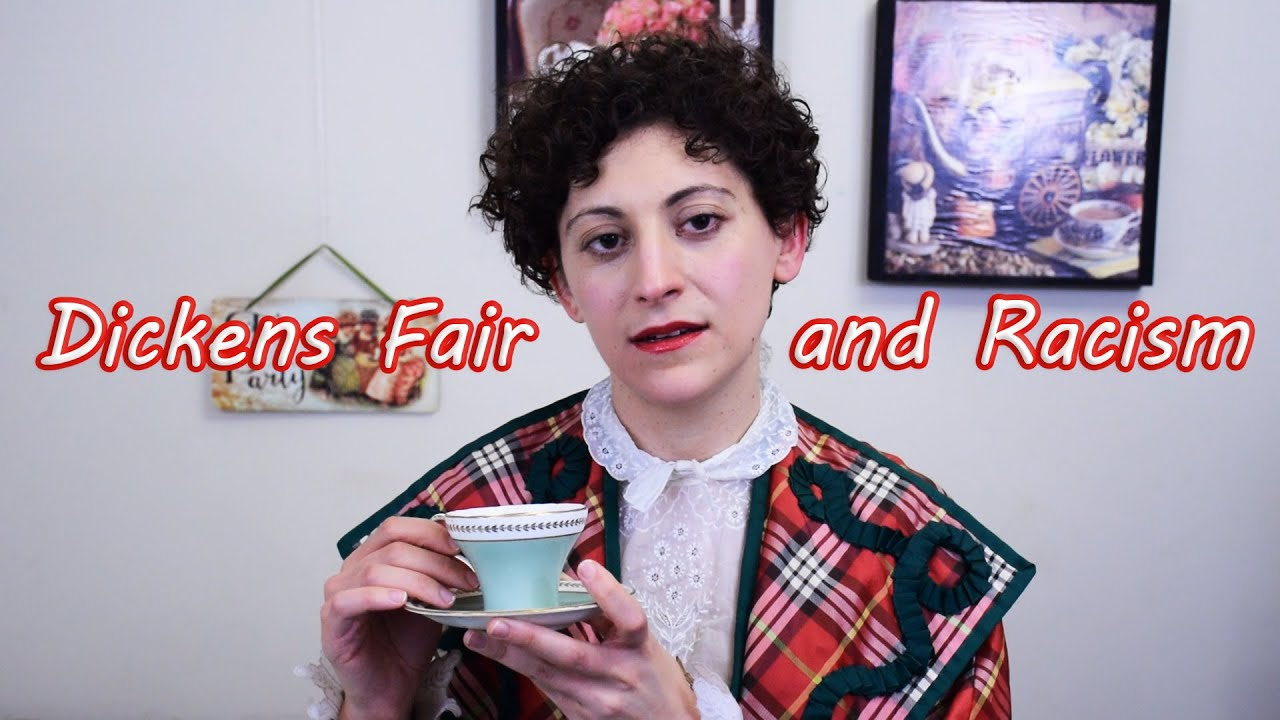 The Dickens Fair Has a Racism Problem