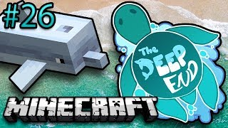 Minecraft: The Deep End Ep. 26 - I'm Being Eggstorted