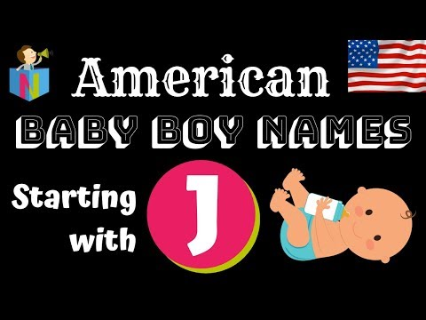 American Baby Boy Names Starting With J - 231 Names Listed