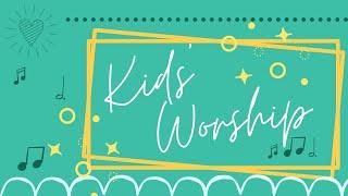 Kids Worship 10-11-20