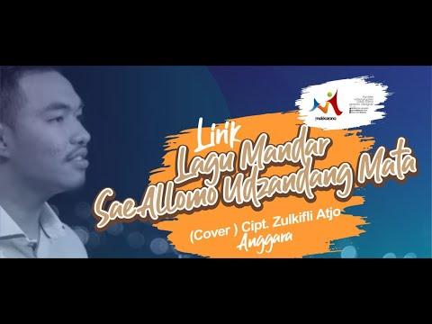 Lirik Lagu Mandar | Sae Allomo Udzandang Mata (Cover) Cipt. Zulkifli Atjo | Anggara |