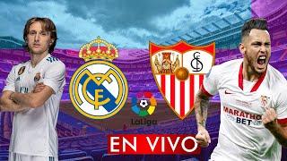 REAL MADRID vs SEVILLA EN VIVO LA LIGA 🔴