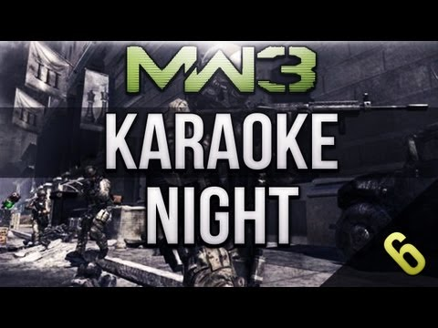 MW3 Karaoke Night 6- H2O Delirious