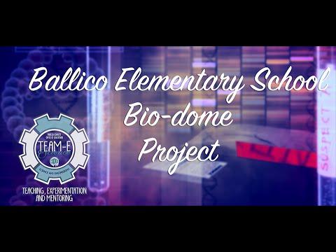 Ballico Elementary School Bio Dome Project