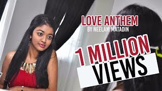 Love Anthem - Neelam Matadin ( I Do it for U - Lego Lilo & Surili)