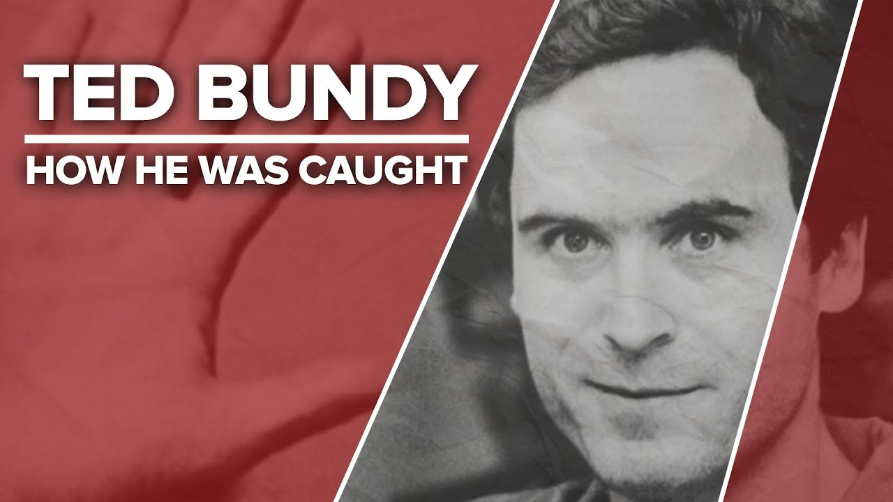 how-they-were-caught-ted-bundy