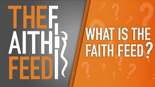 Stories of life, faith and action in the world. What is The FaithFeed?