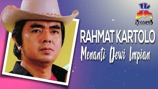 Download lagu Rachmat Kartolo Menanti Dewi Impian MP3