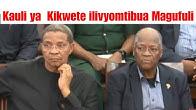 """Kauli ya Kikwete Iliyo Chafua hali ya Hewa Nchini """"Mwenye ajitetea hakuwa anamsema Magufuli"""""""