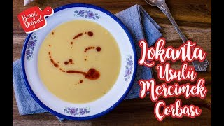 Lokanta Usulü Süzme Mercimek Çorbası Nasıl Yapılır? En Kolay Mercimek Çorbası Tarifi