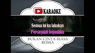 Lagu Karaoke ROSSA FEAT BEBI ROMEO#BUKAN CINTA BIASA