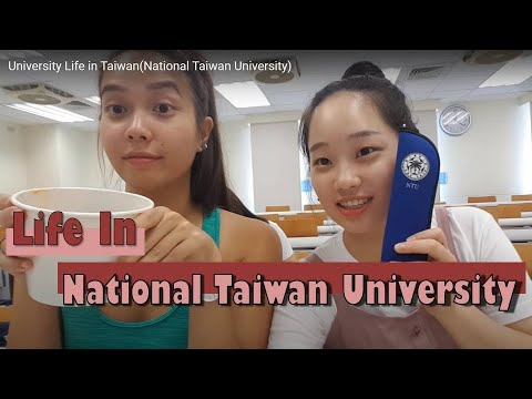 University Life in Taiwan(National Taiwan University)