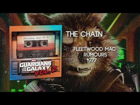 The Chain - Fleetwood Mac [Guardians of the Galaxy: Vol. 2] Official Soundtrack