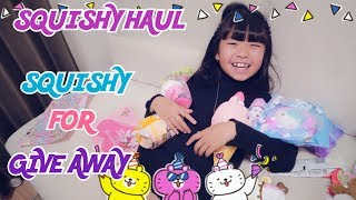 SQUISHY HAUL|SQUISHY FOR GIVEAWAY