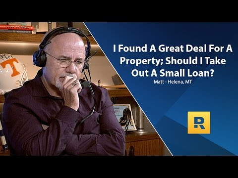 I Found A Great Deal On A Property;  Should I Take Out A Loan To Buy It?