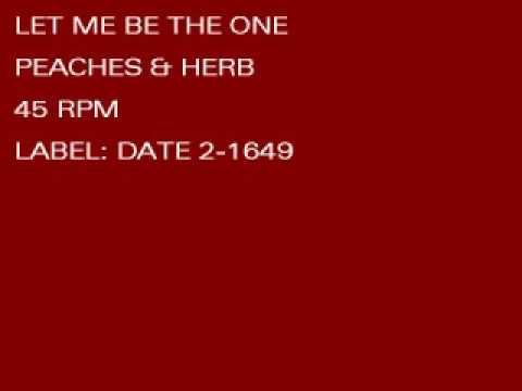 PEACHES & HERBS - LET ME BE THE ONE