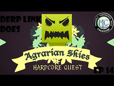 Derp Link Does: Agrarian Skies - EP14 - I know how to Skyblock now!