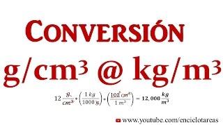 Convertir g/cm³ a kg/m³