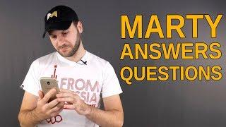 Marty's answers. Отвечаю на вопросы иностранцев