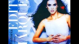 Edith Márquez - Mi Historia (Warner Music 2006) Album completo
