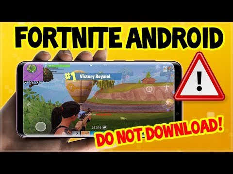 Fortnite Mobile On ANDROID! - DO NOT DOWNLOAD WARNING!