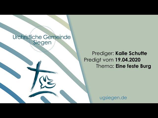 UGS - Predigt vom 19.04.2020 - Kalle Schutte