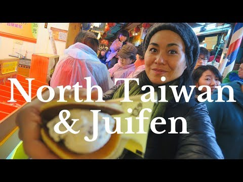 6 BEST THINGS TO DO IN NORTHERN TAIWAN | TAIWAN TRAVEL GUIDE