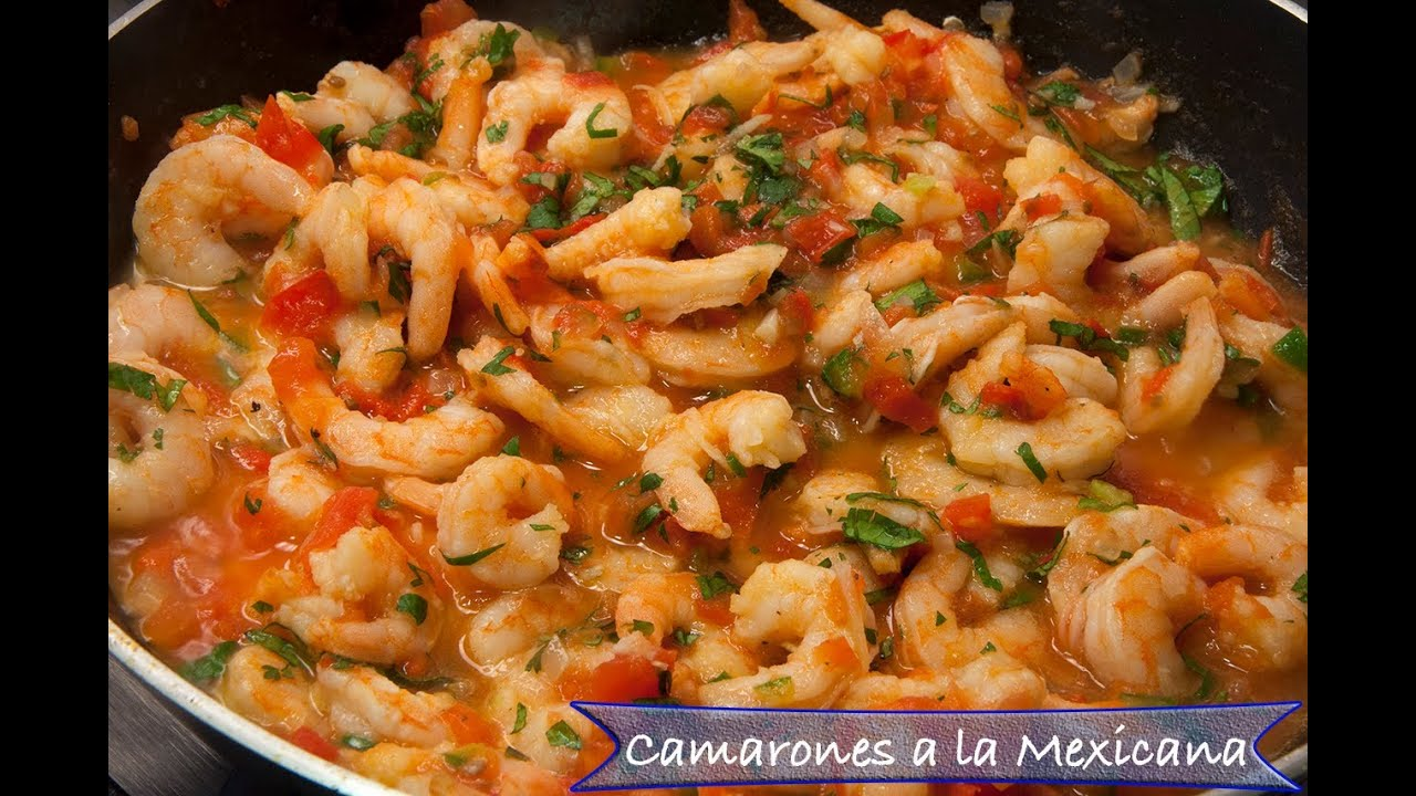 Camarones A La Mexicana   YouTube