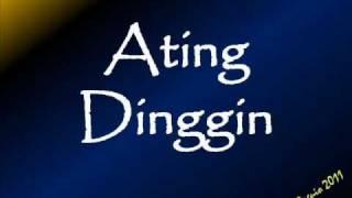 Ating Dinggin (by: Intsik Baguio)