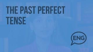 The past perfect tense. Прошедшее совершенное время (Субтитры). Видеоурок по английскому языку 5-6