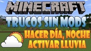 04# Hacer Día, Noche, Activar Lluvia, Conseguir Bloque Comandos | Minecraft 1.7.5 | Trucos Sin Mods